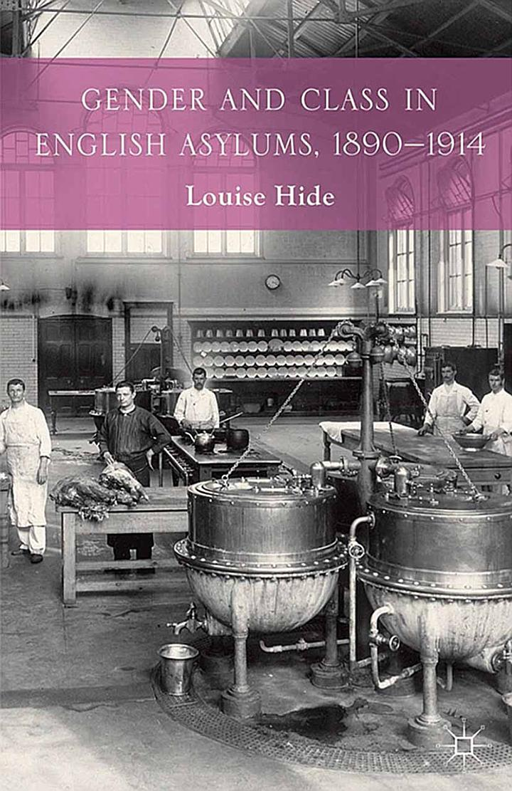 Gender and Class in English Asylums, 1890-1914