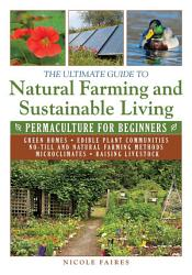 The Ultimate Guide to Natural Farming and Sustainable Living PDF