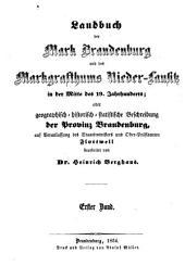 Landbuch der Mark Brandenburg und des Markgrafthums Nieder-Lausitz in der Mitte des 19. Jahrhunderts: oder geographisch-historisch-statistische Beschreibung der Provinz Brandenburg