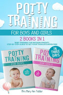 Potty Training For Boys And Girls In Three Days Book PDF