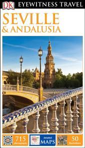 DK Eyewitness Travel Guide Seville and Andalucía