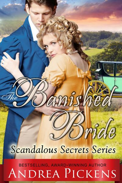Download The Banished Bride  Scandalous Secrets Series  Book 1  Book
