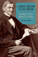 A Liberal Education in Late Emerson