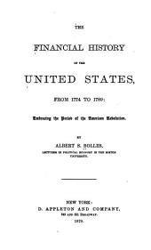 The Financial History of the United States: Volume 1