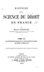 Histoire de la science du droit en France: Volume3