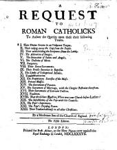 A Request to Roman Catholicks ... By a Moderate Son of the Church of England [i.e. James Gordon, Parson of Banchory-Devinick]. The fifth edition
