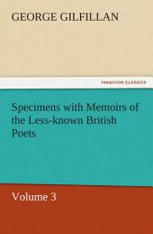Specimens with Memoirs of the Less-known British Poets: Volume 3