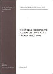 The Mystical Experience and Doctrine of St. Louis-Marie Grignion de Montfort