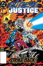 Extreme Justice (1994-) #1
