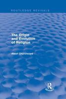 The Origin and Evolution of Religion  Routledge Revivals  PDF