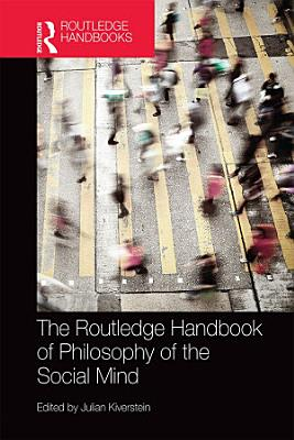 The Routledge Handbook of Philosophy of the Social Mind
