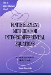 Finite Element Methods For Integrodifferential Equations