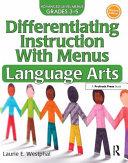 Differentiating Instruction with Menus  Language Arts  Grades 3 5
