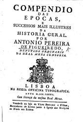 Compendio das epocas e successos mais illustres da historia geral