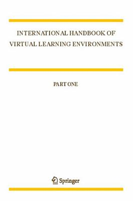 International Handbook of Virtual Learning Environments PDF