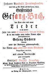 Geistreiches Gesang-Buch: Den Kern alter und neuer Lieder in sich enthaltend