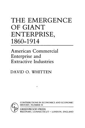 The Emergence of Giant Enterprise  1860 1914 PDF