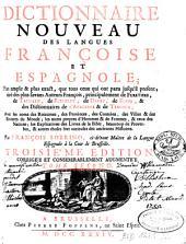 Diccionario nuevo de las lenguas española y francesca ...: Dictionnaire nouveau des langues française et espagnole ...