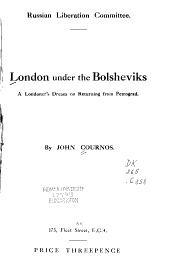 London Under the Bolsheviks: A Londoner's Dream on Returning from Petrograd