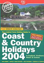 Farm Holiday Guide to Coast & Country Holidays in England, Scotland, Wales, Ireland 2004