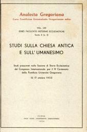 Studi sulla Chiesa antica e sull'umanesimo