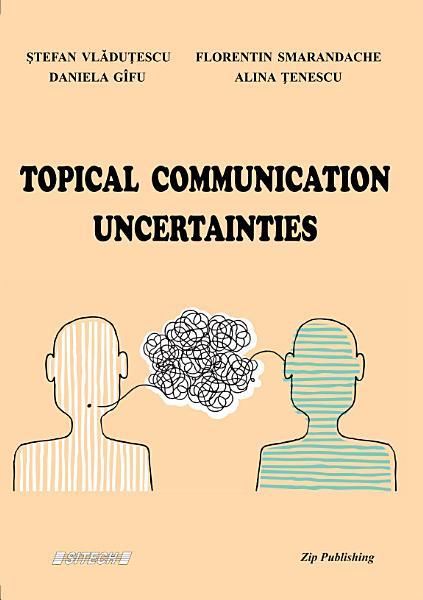 Download Topical Communication Uncertainties Book