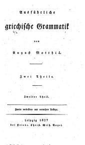 Ausführliche griechische Grammatik: Band 2