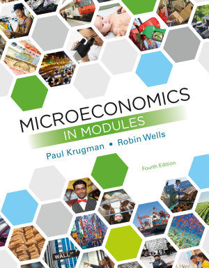 Loose leaf Version for Microeconomics in Modules