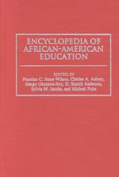 Encyclopedia Of African American Education Book PDF