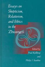 Essays on Skepticism  Relativism  and Ethics in the Zhuangzi PDF