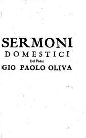 Sermoni Domestici: Detti Privatamente Nelle Case Romane della Compagnia di Giesù, Volume 1