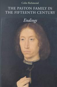 The Paston Family in the Fifteenth Century PDF