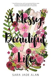 A Messy  Beautiful Life Book