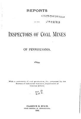 Reports of the Inspector of Coal Mines of the Anthracite Coal Regions of Pennsylvania