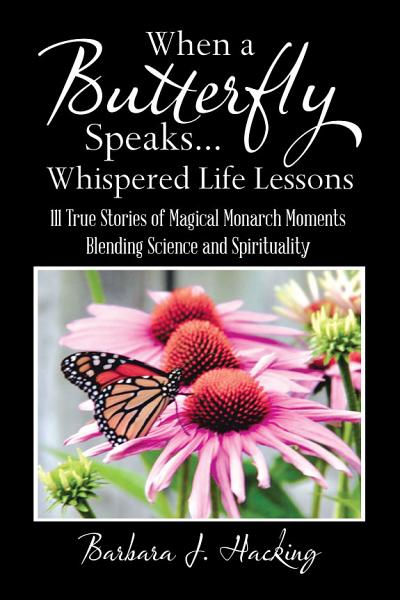 When a Butterfly Speaks       Whispered Life Lessons