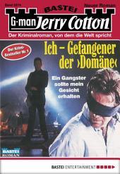 """Jerry Cotton - Folge 2274: Ich - Gefangener der """"Domäne"""