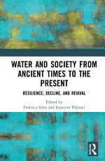 Water and Society from Ancient Times to the Present PDF