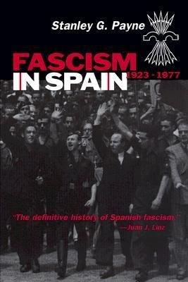 Fascism in Spain  1923   1977 PDF