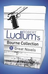 Robert Ludlum S Bourne Collection Ebook  Book PDF