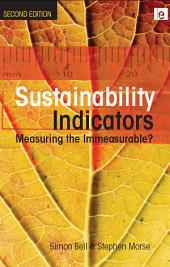 Sustainability Indicators: Measuring the Immeasurable?, Edition 2