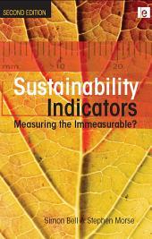 Sustainability Indicators: Measuring the Immeasurable?, Edition 2