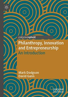 Philanthropy  Innovation and Entrepreneurship
