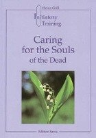 Caring for the Souls of the Dead PDF