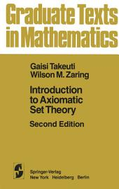 Introduction to Axiomatic Set Theory: Edition 2