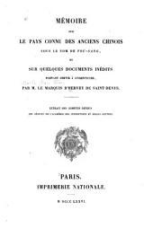 Mémoire sur le pays connu des anciens chinois sous le nom de Fou-Sang: et sur quelques documents inédits pouvant servir á l'identifier ...