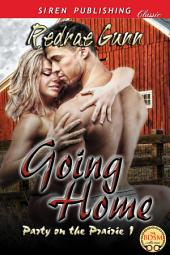 Going Home [Party on the Prairie 1]