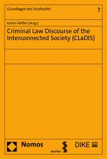 Criminal Law Discourse of the Interconnected Society  CLaDIS  PDF