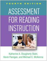 Assessment for Reading Instruction  Fourth Edition PDF