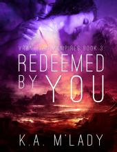 Redeemed By You