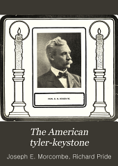 The American Tyler-keystone: Devoted to Freemasonry and Its Concerdant Others, Volume 19